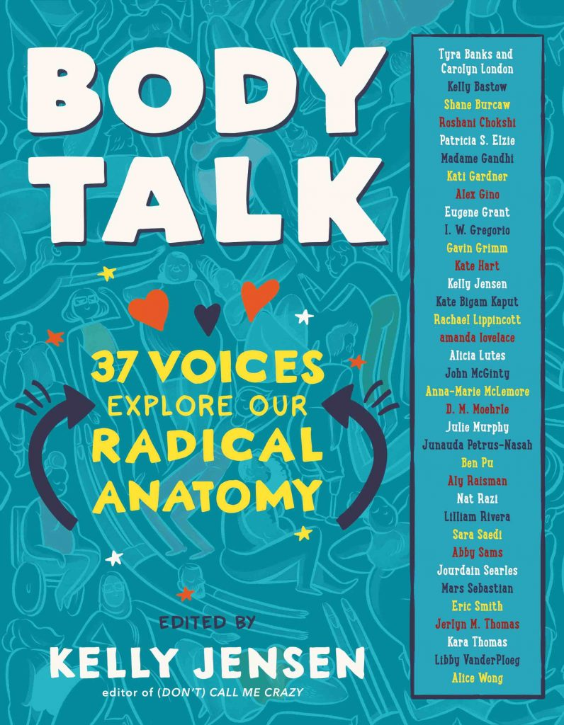 Body Talk by Kelly Jensen. Teen anthology on bodies and body image. Cover design by Laura Williams.