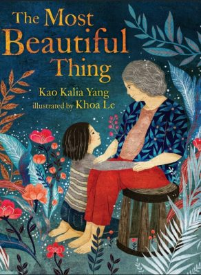 A Grandmother picture book like no other: THE MOST BEAUTIFUL THING