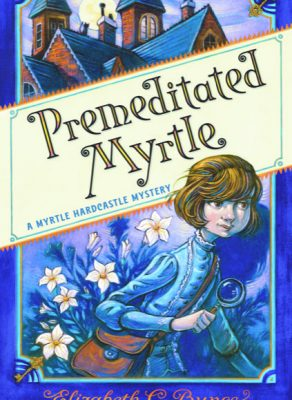 PREMEDITATED MYRTLE: A cozy mystery for middle-grade readers